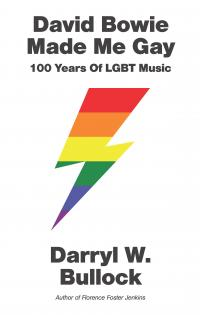 David Bowie Made Me Gay by Darryl W. Bullock (wildmoobooks.com)