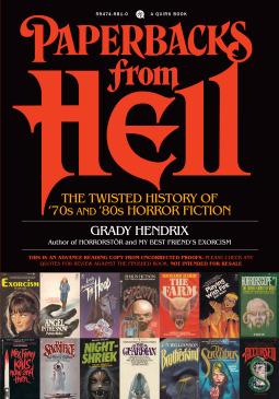 Paperbacks from Hell by Grady Hendrix (wildmoobooks.com)