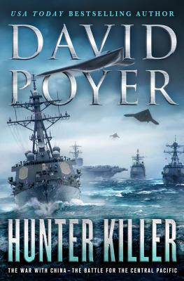 Hunter Killer by David Poyer (WildmooBooks.com)