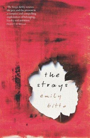 The Strays by Emily Bitto (WildmooBooks.com)